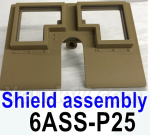 HG P602 Parts-Shield assembly-6ASS-P25