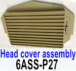 HG P602 Parts-Head cover assembly-6ASS-P27