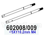 HG P602 Parts- Rear axle shaft set-602008/009,Total 2pcs,∅5X110.2mm M4