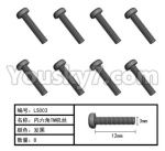 HG P801 P802 Parts-165-09 LS003 Inner-Hexagon TB screws(8pcs)-Φ3X12mm