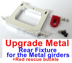 WPL C14 C-14 Hercules Parts-12-06 Upgrade Metal Rear Fixture for the Metal girders & Red rescue buckle