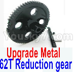 Wltoys 12428 Car Spare Parts-0015-02 Upgrade Metal 62T Reduction gear