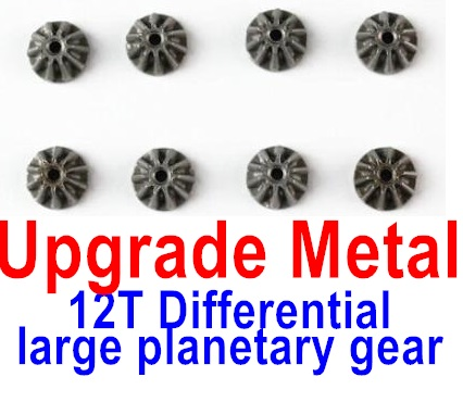 Wltoys 12428 Car Parts-100-04 Upgrade Metal 12T Differential large planetary gear(8pcs)