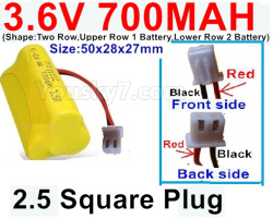 3.6V NI-CD NI-MH 700MAH Battery-With 2.5 Square Plug(Front side-Left Black Wire-Back side-Left Red Wire)-(Shape-Two Row,Upper Row 1 Battery,Lower Row 2 Battery)-Size-50x28x27mm