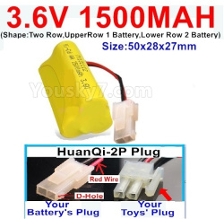 3.6V NI-CD NI-MH 1500MAH Battery-With HuanQi-2P plug(1X Square hole+ 1X D-Shape Hole.The D-Shape Hole is Red Wire)-(Shape-Two Row,Upper Row 1 Battery,Lower Row 2 Battery)-Size-50x28x27mm