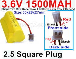 3.6V NI-CD NI-MH 1500MAH Battery-With 2.5 Square Plug(Front side-Left Black Wire-Back side-Left Red Wire)-(Shape-Two Row,Upper Row 1 Battery,Lower Row 2 Battery)-Size-50x28x27mm