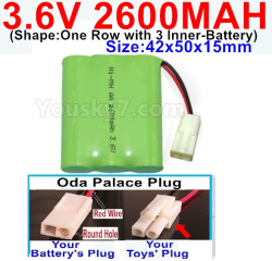 3.6V NI-CD NI-MH 2600MAH Battery-With Oda Palace Plug(Round hole-Red Wire)-(Shape-One Row with 3 Inner-Battery)-Size-Size-42x50x15mm