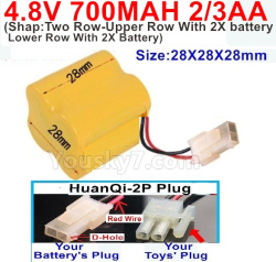 4.8V 700MAH NI-CD Battery(2/3AA-Shorter)-With HuanQi-2P plug(1X Square hole+ 1X D-Shape Hole.The D-Shape Hole is Red Wire)-(Shape-Two Row-Upper Row With 2X battery,Lower Row With 2X Battery)-Size-28X28X28mm