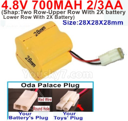 4.8V 700MAH NI-CD Battery(2/3AA-Shorter)-With Oda Palace Plug(Round hole-Red Wire)-(Shape-Two Row-Upper Row With 2X battery,Lower Row With 2X Battery)-Size-28X28X28mm