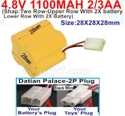 4.8V 1100MAH NI-CD Battery(2/3AA-Shorter)-With Datian Palace-2P Plug(The D-Shape hole is Black wire)-(Shape-Two Row-Upper Row With 2X battery,Lower Row With 2X Battery)-Size-28X28X28mm