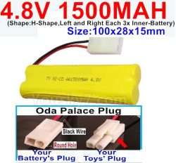 4.8V 1500MAH NI-CD Battery-With Oda Palace Plug(Round hole-Black Wire)-(Shape-H-Shape,Left and Right Each 3x Inner-Battery)-Size-100x28x15mm