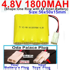 4.8V 1800MAH NI-MH Battery-With Oda Palace Plug(Round hole-Black Wire)-(Shape-One Row with 4X Inner battery)-Size-56x50x15mm