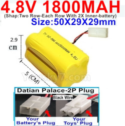 4.8V 1800MAH NI-MH Battery-With Datian Palace-2P Plug(The D-Shape hole is Black wire-(Shap-Two Row-Each Row With 2X Inner-battery)-Size-50X29X29mm