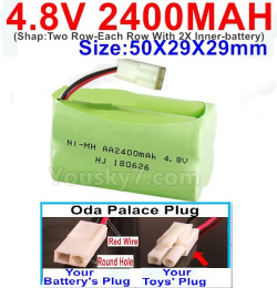 4.8V 2400MAH NI-MH Battery-With Oda Palace Plug(Round hole-Red Wire)-(Shap-Two Row-Each Row With 2X Inner-battery)-Size-50X29X29mm