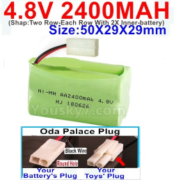 4.8V 2400MAH NI-MH Battery-With Oda Palace Plug(Round hole-Black Wire)-(Shap-Two Row-Each Row With 2X Inner-battery)-Size-50X29X29mm