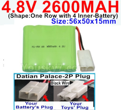 4.8V 2600MAH NI-MH Battery-With Datian Palace-2P Plug(The D-Shape hole is Black wire)-(Shape-One Row with 4 Inner-Battery)