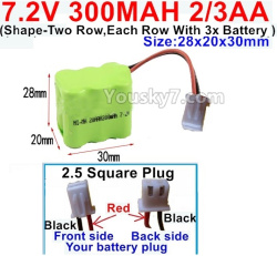 7.2V 300MAH 2/3AA Ni-CD Battery-With 2.5 Square Plug(Front side-Left Black Wire-Back side-Left Red Wire)-(Shape-Two Row,Each Row with 3x Battery)-Size-28x20x30mm