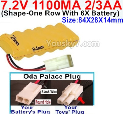 7.2V 1100MAH 2/3AA Ni-CD Battery-With Oda Palace Plug(Round hole-Black Wire)-(Shape-One Row with 6x Battery)-Size-84x28x14mm