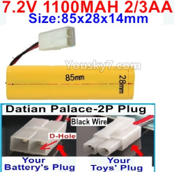 7.2V 1100MAH 2/3AA Ni-CD Battery-With Datian Palace-2P Plug(The D-Shape hole is Black wire)-Size-85x28x14mm
