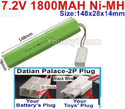 7.2V 1800MAH Ni-MH Battery AA-With Datian Palace-2P Plug(The D-Shape hole is Black wire)-Size-148X28mmx14mm
