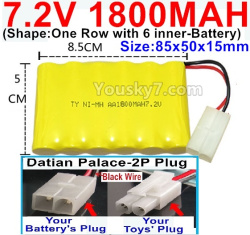 7.2V 1800MAH NI-MH Battery AA-With Datian Palace-2P Plug(The half-Round hole is Black wire)-(Shape-One Row with 6 inner-Battery)-Size-85x50x15mm