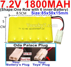 7.2V 1800MAH NI-MH Battery AA-With Oda Palace Plug(Round hole-Red Wire)-(Shape-One Row with 6 inner-Battery)-Size-85x50x15mm