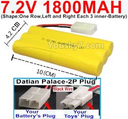 7.2V 1800MAH NI-MH Battery AA-With Datian Palace-2P Plug(The half-Round hole is Black wire)-(Shape-One Row,Left and Right Each 3 inner-Battery)