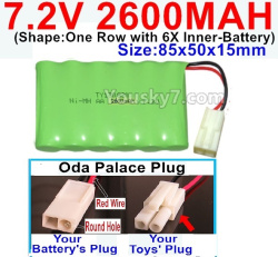 7.2V 2600MAH NI-MH Battery AA-With Oda Palace Plug(Round hole-Red Wire)-(Shape-One Row with 6X Inner-Battery)-Size-85x50x15mm