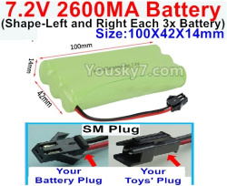 7.2V 2600MAH NI-MH Battery AA-With SM Plug(The D-Shape hole is Black wire)-(Shape-Left and Right Each 3x Battery)-Size-100X42X14mm
