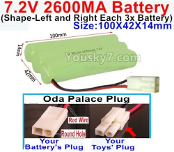 7.2V 2600MAH NI-MH Battery AA-With Oda Palace Plug(Round hole-Red Wire)-(Shape-Left and Right Each 3x Battery)-Size-100X42X14mm