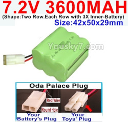 7.2V 3600MAH Battery-With Oda Palace Plug(Round hole-Red Wire)-(Shape-Two Row.Each Row with 3X Inner-Battery)-Size-42x50x29mm