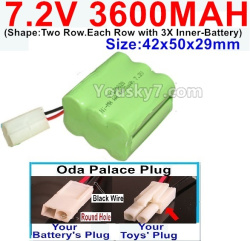7.2V 3600MAH Battery-With Oda Palace Plug(Round hole-Black Wire)-(Shape-Two Row.Each Row with 3X Inner-Battery)-Size-42x50x29mm