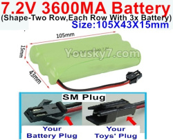 7.2V 3600MAH NI-MH Battery AA-With SM Plug(The D-Shape hole is Black wire)-(Shape-Left and Right Each 3x Battery)-Size-105X43X15mm