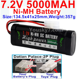 7.2V 5000mah NI-MH Battery AA-With Datian Palace-2P Plug(The D-Shape hole is Black wire)-Size-134.5x41x25mm-Weight-357g