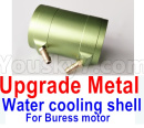 Feilun FT011 Upgrade Parts-Upgrade Metal WATER Cooling shell for the Upgrade Brushless motor